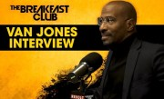 Van Jones Talks #REFORM Alliance, The Black Agenda, Personal Life + More