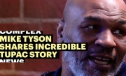 Mike Tyson Shares Incredible Tupac Story & Discusses His New Cannabis Business