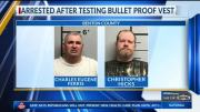All Bad: 2 Men Arrested For Taking Turns Testing Bullet Proof Vest's On Each Other!