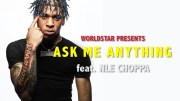 NLE Choppa: Ask Me Anything (Q&A)