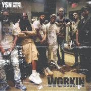 YSN & Young Dolph – Workin