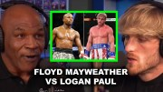 """Mike Tyson Tells Logan Paul He Will Lose Against Floyd Mayweather! """"He's Gonna Beat Your F@#*ing A$$"""""""
