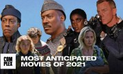 The 10 Most Anticipated Movies Of 2021
