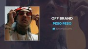 Peso Peso – Off Brand (Official Music Video)