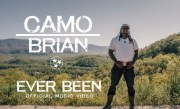 Camo Brian – Ever Been (Official Music Video)