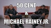 50 Cent and Michael Rainey Jr. Interview – Power Book II: Ghost, Acting Goals and Making Stars