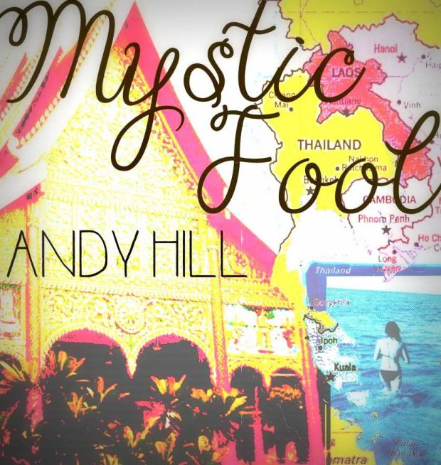 Mystic Fool by Andy Hill