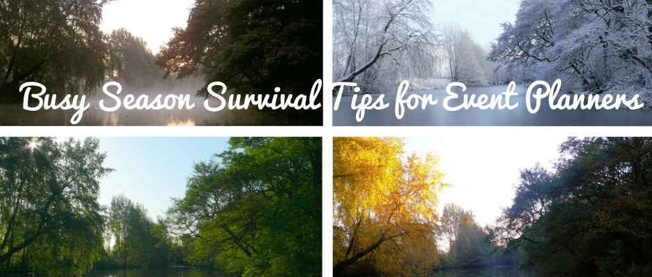 Busy Season Survival Tips for Event Planners