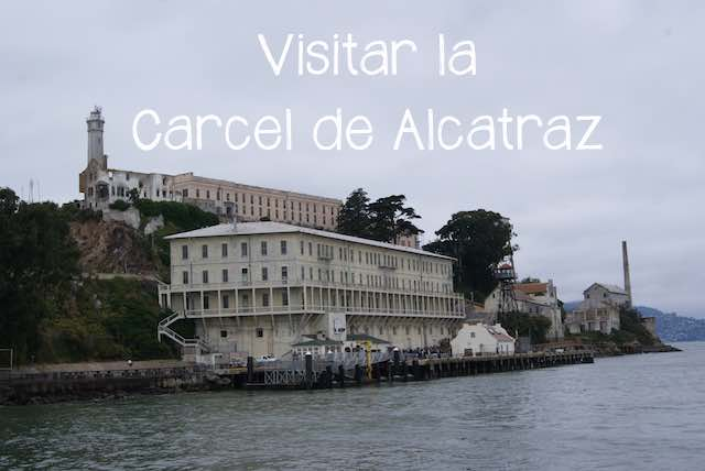 Visita a la Cárcel de Alcatraz