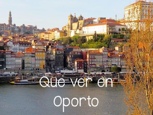 Que ver en Oporto