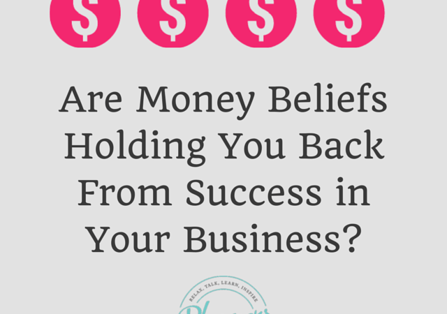 Are Money Beliefs Holding You Back?