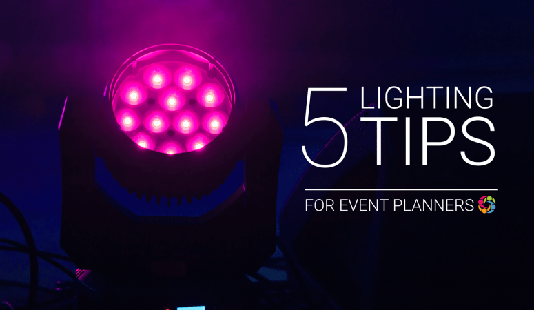 5 Lighting Tips for Event Planners & Designers