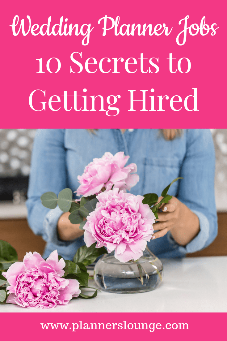 Wedding Planner Jobs: 10 Secrets to Getting Hired