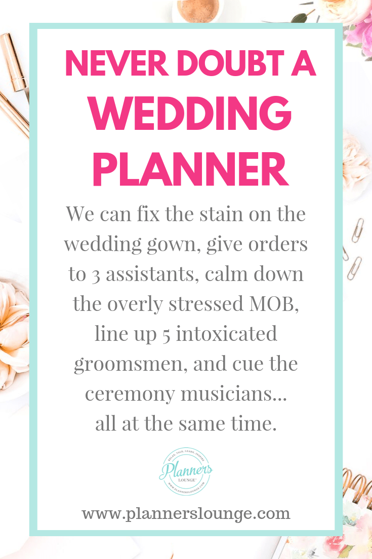 Why You Should Never Doubt a Wedding Planner