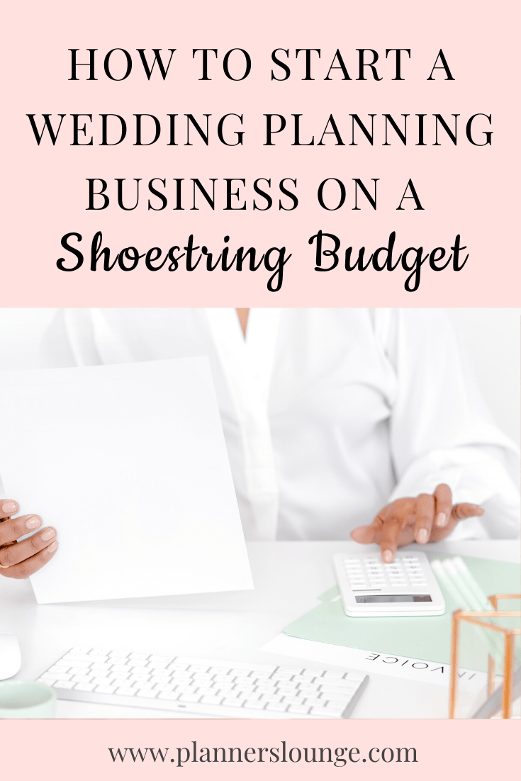 How to Start a Wedding Planning Business on a Shoestring Budget