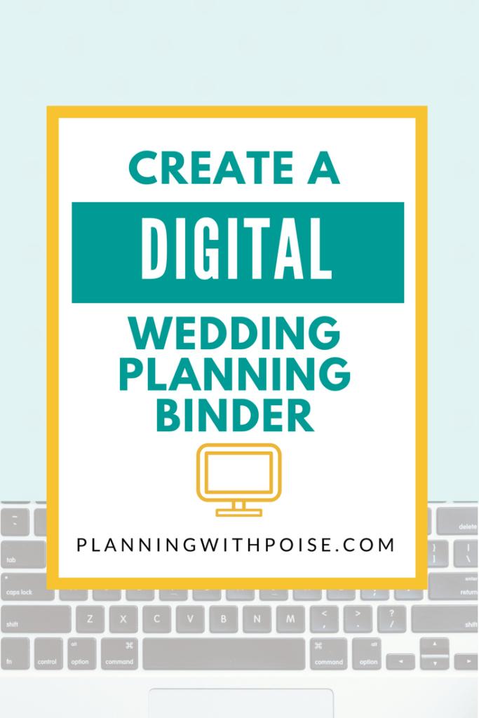 Create a digital wedding planning binder - no more bulky, paper binders!