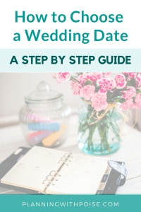How to Choose A Wedding Date: A Step By Step Guide