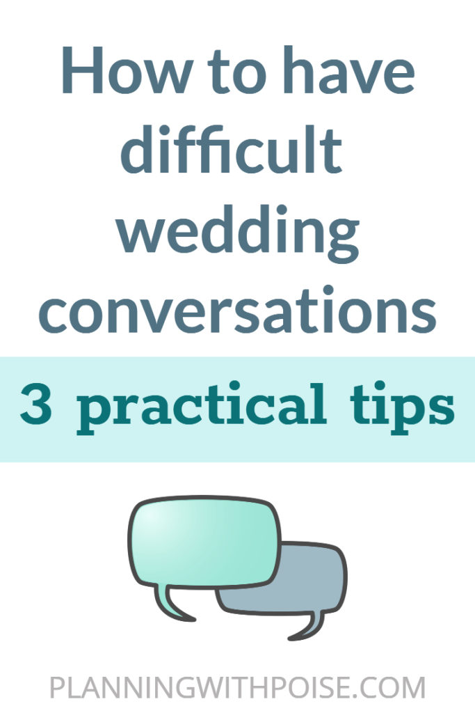 Sensitive topics (like money, family expectations, prenups, religious differences, etc.) will inevitably come up as you plan your wedding.  These types of topics lead to difficult conversations because we have particularly strong feelings and opinions about them.  Any emotionally-charged topic is going to be difficult to talk about.