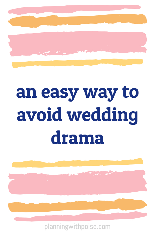 #wedding drama?  use this super simple trick to AVOID drama and stress.  fact: most wedding stress is caused by other PEOPLE.  you can't control people, but you can control how you react - click to learn this simple trick about how to avoid #wedding drama.  read about an easy way to avoid #wedding drama - don't expect people to change their behavior just because it's your wedding day. no matter how reasonable you're being!