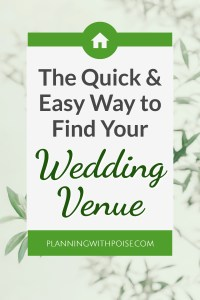 The Quick & Easy Way to Find Your Wedding Venue