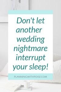De-Stress and Sleep Before Your Big Wedding Day