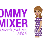 Our first Mommy Mixer