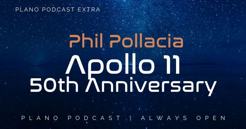 Plano Podcast | Apollo 11