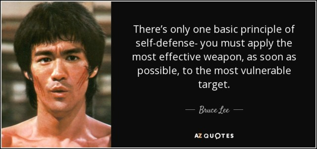 quote-there-s-only-one-basic-principle-of-self-defense-you-must-apply-the-most-effective-weapon