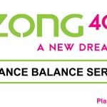 ZONG ADVANCE BALANCE CODE