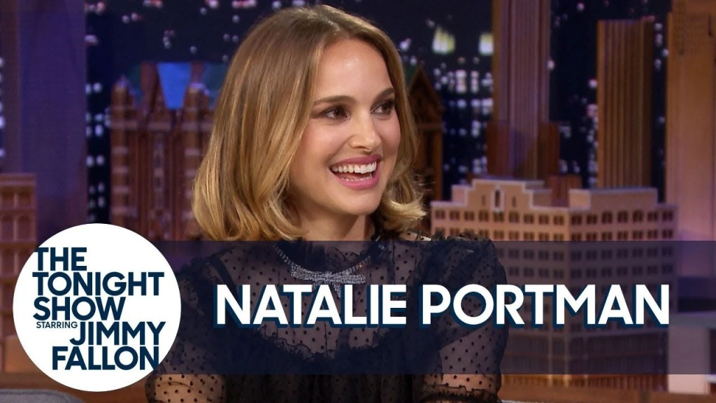 Natalie Portman on The Tonight Show