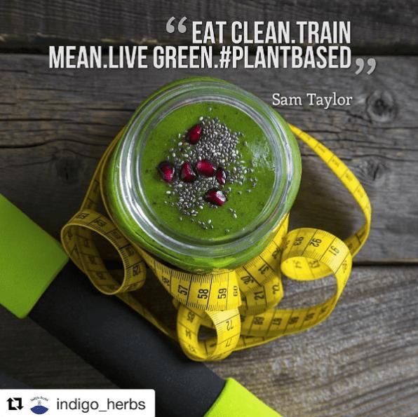 eat clean, train mean, live green