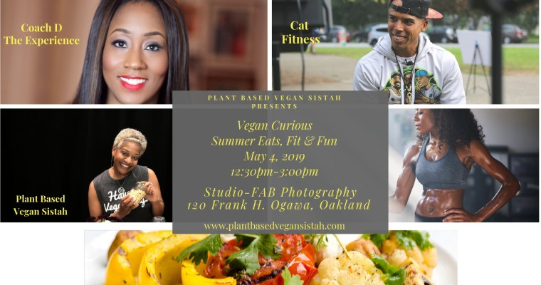 Vegan Curious Event: Summer Eats, Fit & Fun May 4, 2019