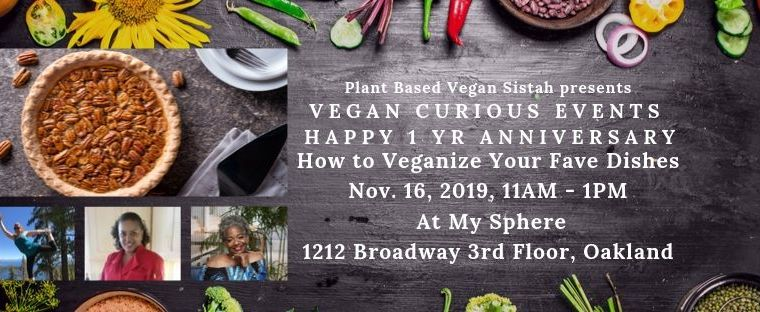 Vegan Curious Event: Veganizing Made Simple  November 16, 2019