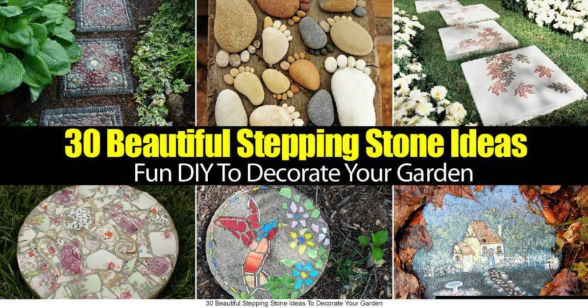 Garden Stepping Stones 30 Beautiful Ways To Decorate Your Garden