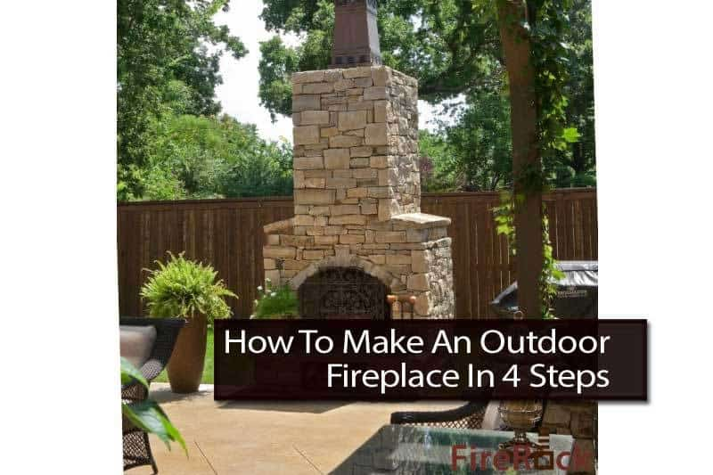 4 Steps To Make An Outdoor Fireplace on Building Your Own Outdoor Fireplace id=79351