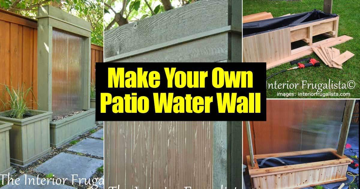 HOW TO: Making An Amazing DIY Patio Water Wall on Backyard Feature Walls  id=42676