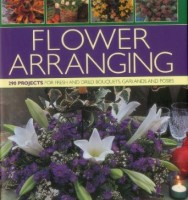 Ultimate Fresh and Dried Flowers: Over 290 Projects Including How to Make Exquisite Posies, Pomanders, Swags by Fiona Barnett and Terence Moore