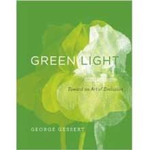 Green Light: Toward an Art of Evolution by George Gessert