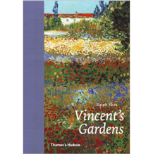 Vincent's Gardens: Paintings and Drawings by Van Gogh Hardcover by Ralph Skea