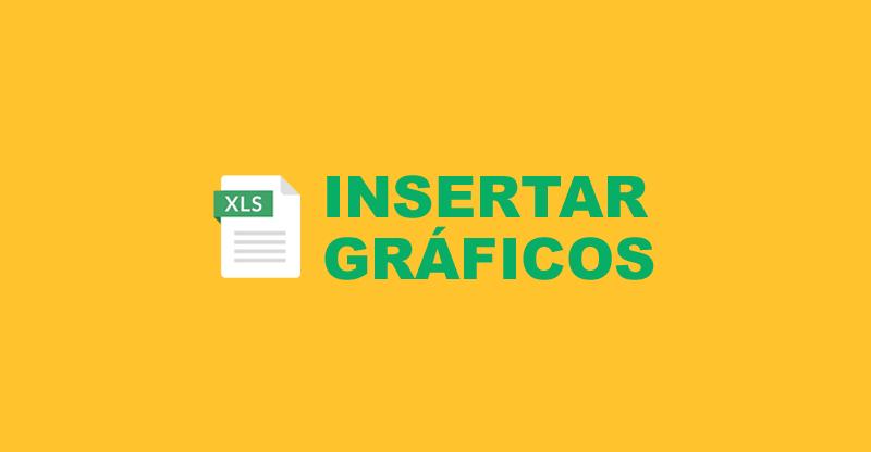 Insertar Gráficos en Excel