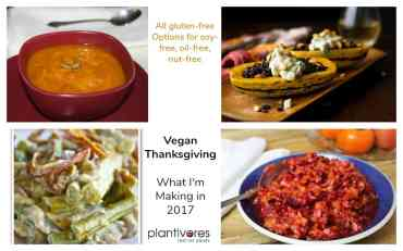 Vegan Thanksgiving – What I'm Making in 2017