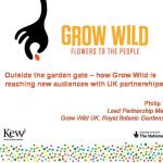 Outside the garden gate - how Grow Wild is reaching new audiences with UK Partnerships