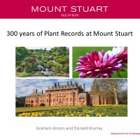 300 years of plant records at Mount Stuart