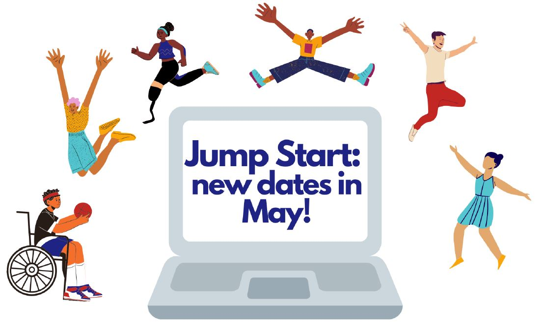 Jump Start: New Dates in May!
