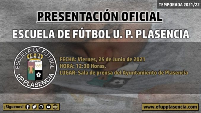PRESENTACIÓN-OFICIAL-Temporada-Escuela-de-Fútbol-U.P.-Plasencia-1024x573