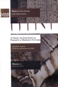 VI Salón Arte Textil de Pequeño y Mediano Formato Museo José Hernández Buenos Aires Argentina
