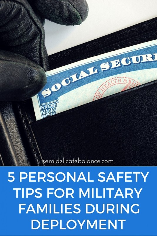 5 Personal Safety Tips For Military Families During Deployme