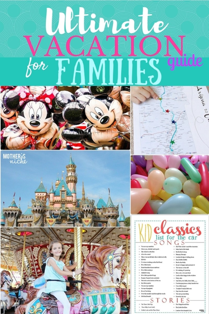 Ultimate vacation guide for families