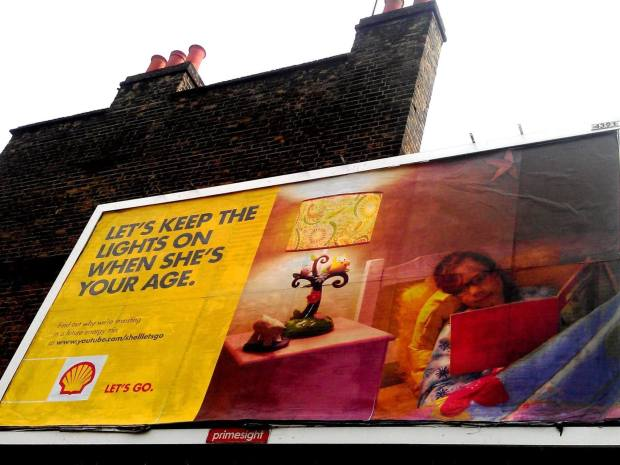 """Let's keep the lights on when she's your age"" - Shell advert"