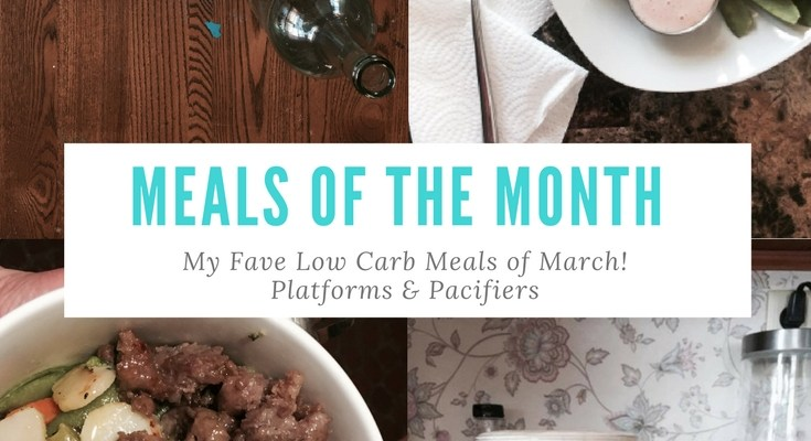 Meals of the Month (March)